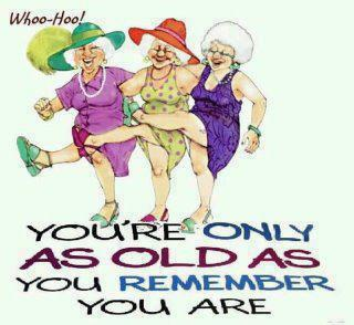 Old as you remember