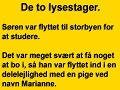 De to lysestager.